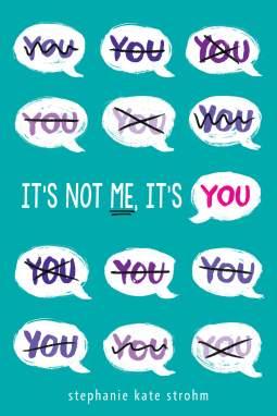 its-not-me-its-you-stephanie-kate-strohm
