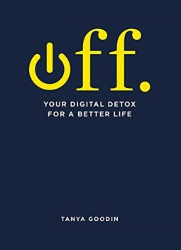 off your digital detox to a better life