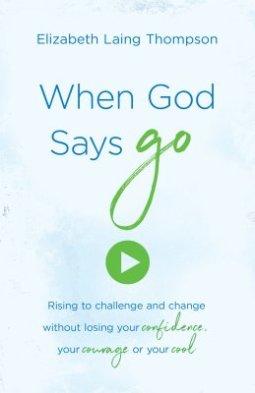 when god says go
