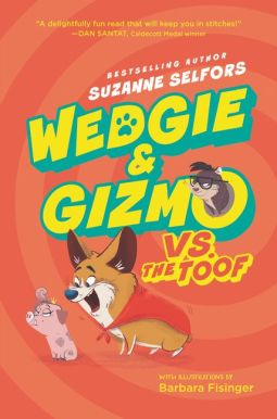 wedgie and gizmo vs. the toof