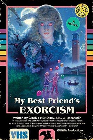 my best friend's exorcisim